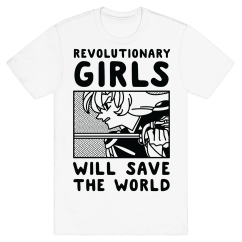 Revolutionary Girls Will Save The World Mens T-Shirt