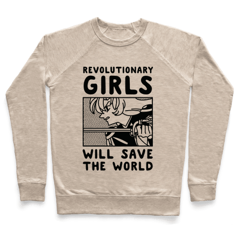 Revolutionary Girls Will Save The World Pullover