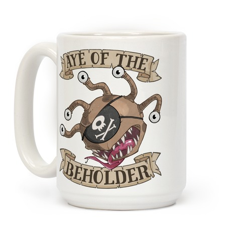 Aye Of The Beholder Coffee Mug