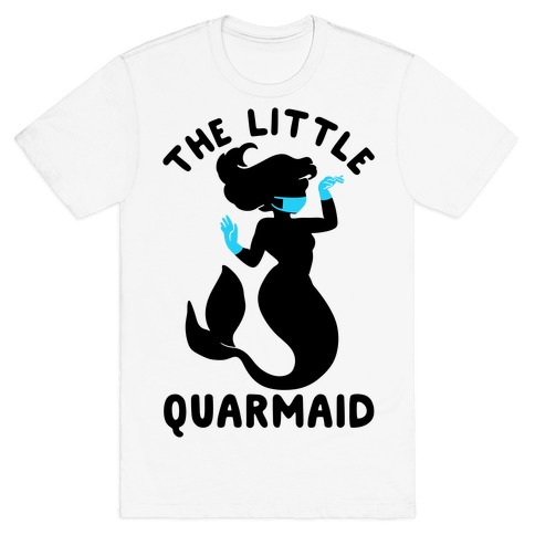 The Little Quarmaid T-Shirt