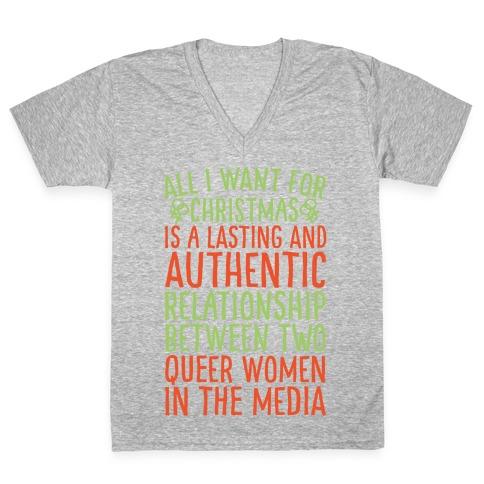 All I Want For Christmas Parody Queer Women Relationships White Print V-Neck Tee Shirt