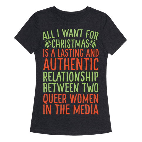 All I Want For Christmas Parody Queer Women Relationships White Print