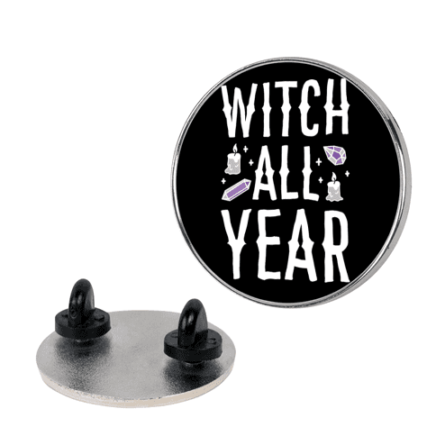 Witch All Year pin