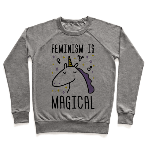 Feminism Is Magical Pullover