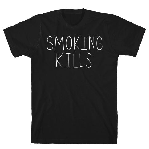 Smoking Kills  Mens T-Shirt