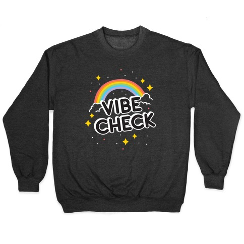 Vibe Check Rainbow Pullover