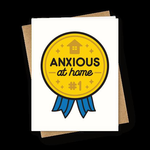 Anxious At Home Award Greeting Card