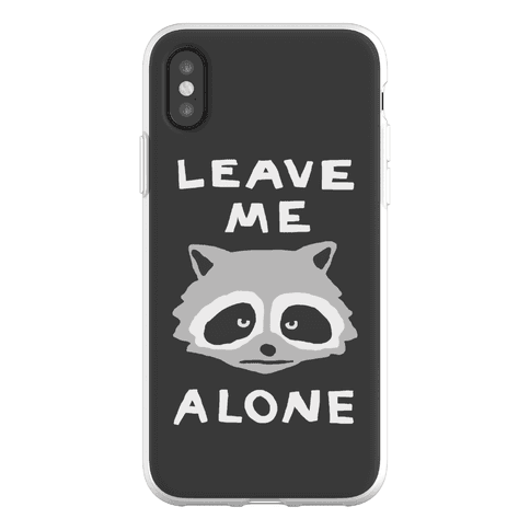 Leave Me Alone Raccoon Phone Flexi-Case