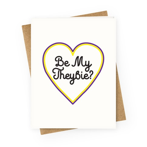 Be My Theybie? Greeting Card