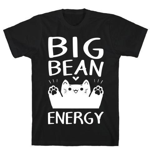 Big Bean Energy T-Shirt