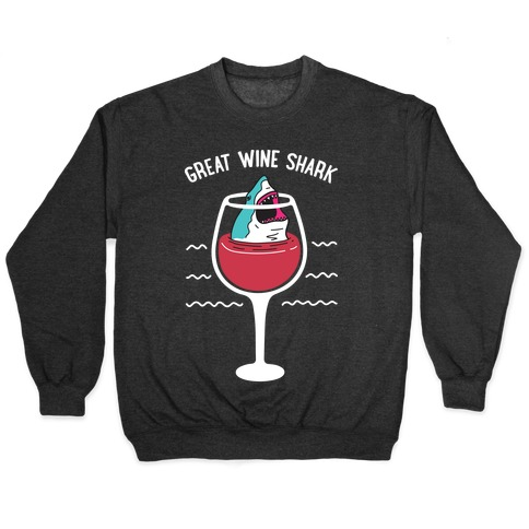 Great Wine Shark Pullover
