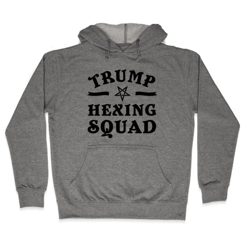 Trump Hexing Squad Hooded Sweatshirt