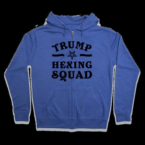 Trump Hexing Squad Zip Hoodie