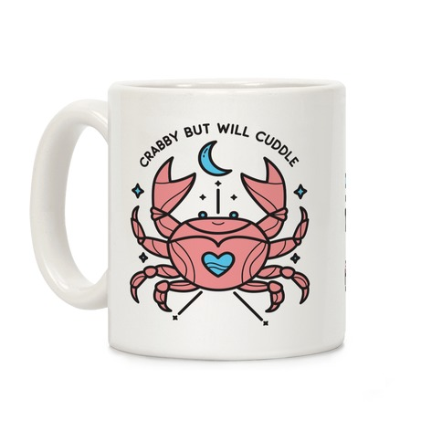 Crabby But Will Cuddle Cancer Crab Coffee Mug