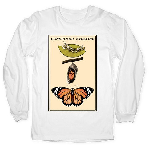 Constantly Evolving Monarch Butterfly Long Sleeve T-Shirt