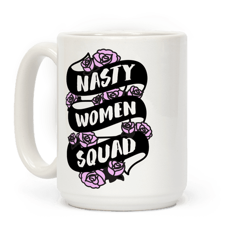 Nasty Women Squad