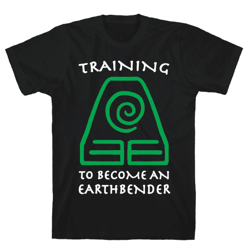 Training to Become An Earthbender Mens/Unisex T-Shirt