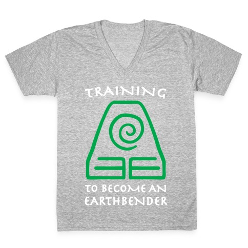 Training to Become An Earthbender V-Neck Tee Shirt