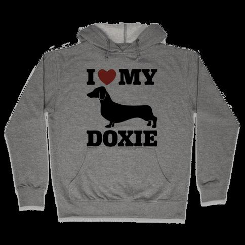 I Love My Doxie Dachshund  Hooded Sweatshirt