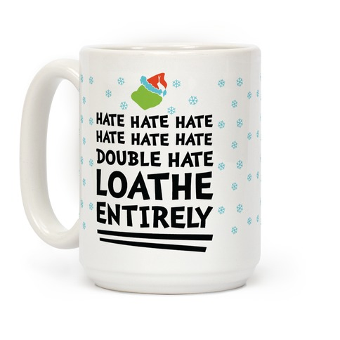 Loathe Entirely Coffee Mug