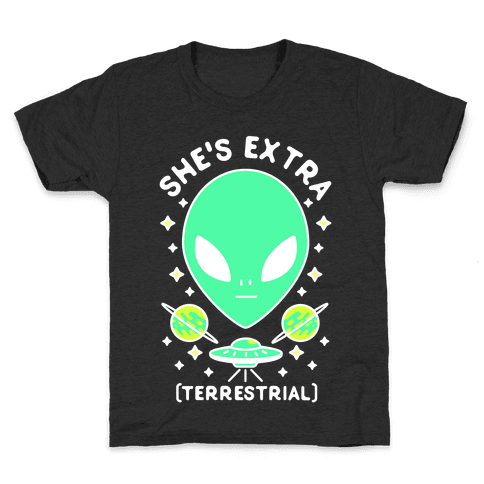 She's Extraterrestrial Kids T-Shirt