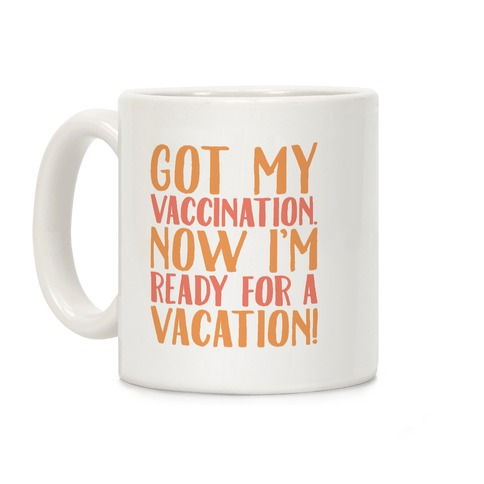 Vaccination Vacation Coffee Mug