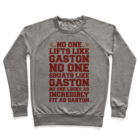 No One Lifts Like Gaston Parody Pullover