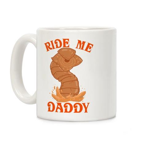 Ride Me Daddy Sandworm Coffee Mug