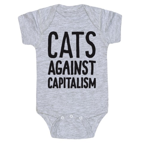 Cats Against Capitalism Baby Onesy