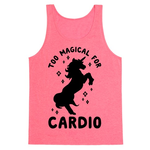 Too Magical For Cardio Tank Top