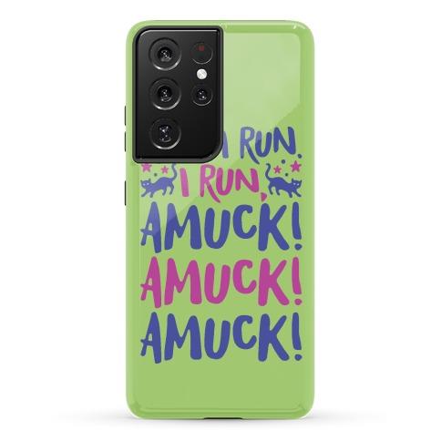 I Run Amuck Parody Phone Case