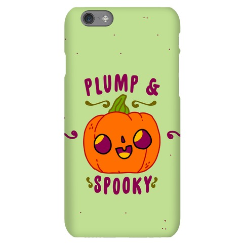 Plump and Spooky Phone Case
