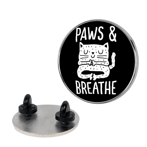 Paws And Breathe pin
