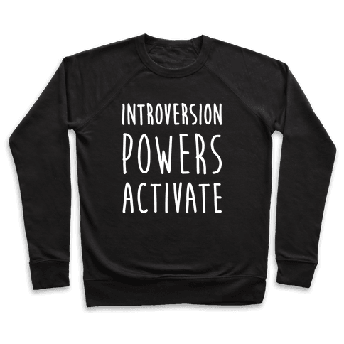 Introversion Powers Activate Pullover
