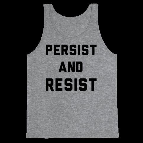 Persist and Resist Tank Top