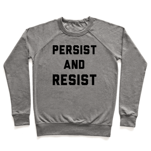 Persist and Resist Pullover