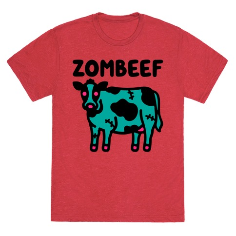 Zombeef  T-Shirt