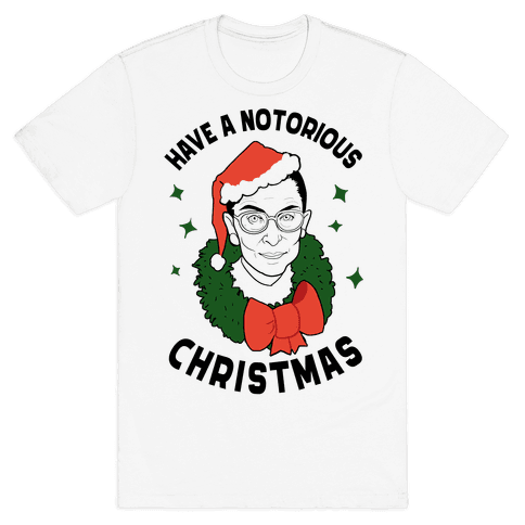 Have a Notorious Christmas! Mens T-Shirt