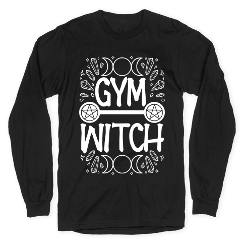 Gym Witch Long Sleeve T-Shirt