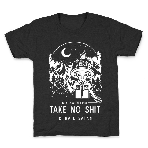 Do No Harm Take No Shit & Hail Satan Kids T-Shirt