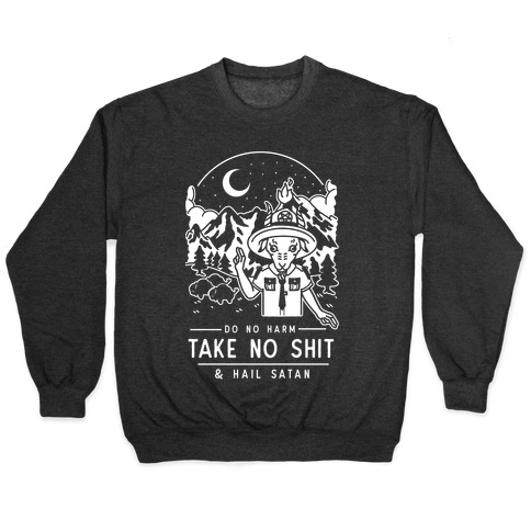 Do No Harm Take No Shit & Hail Satan Pullover