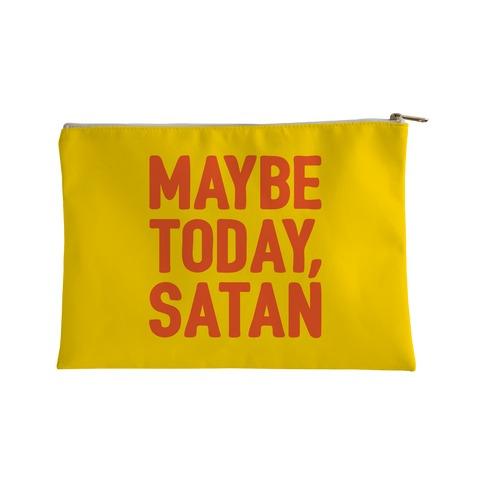 Maybe Today Satan Parody Accessory Bag