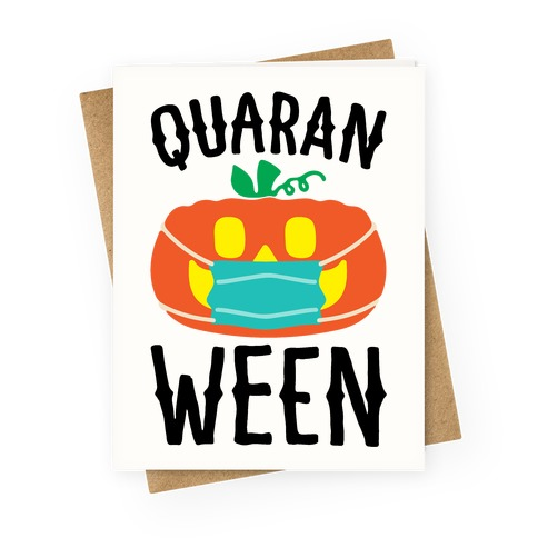 Quaran-Ween Greeting Card