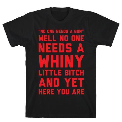 No One Needs A Gun T-Shirt