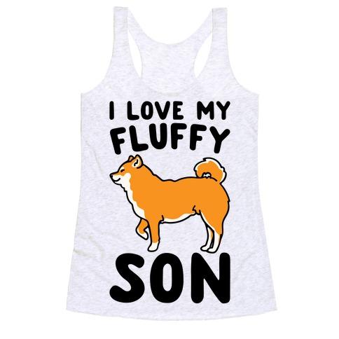 I Love My Fluffy Son Shiba Inu Racerback Tank Top
