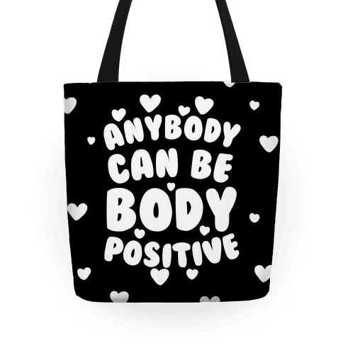 Anybody Can Be Body Positive Tote