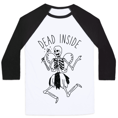 Dead Inside Skeleton Fairy Baseball Tee