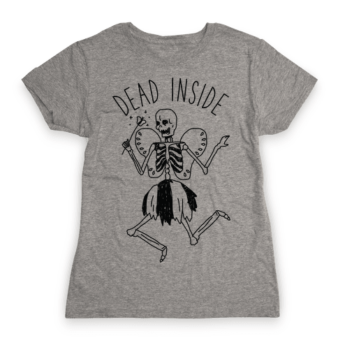 Dead Inside Skeleton Fairy Womens T-Shirt