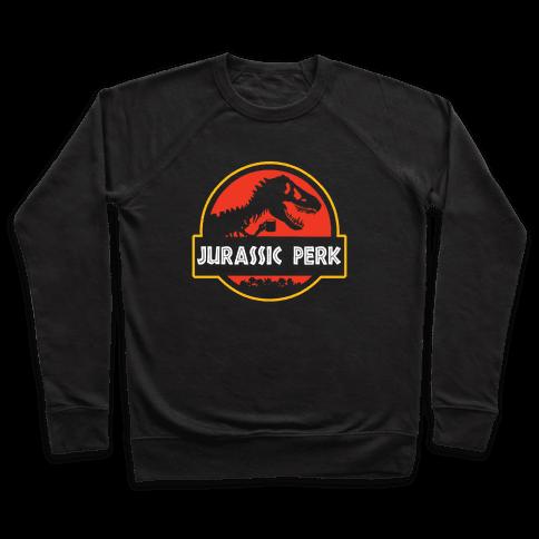 Jurassic Perk Pullover