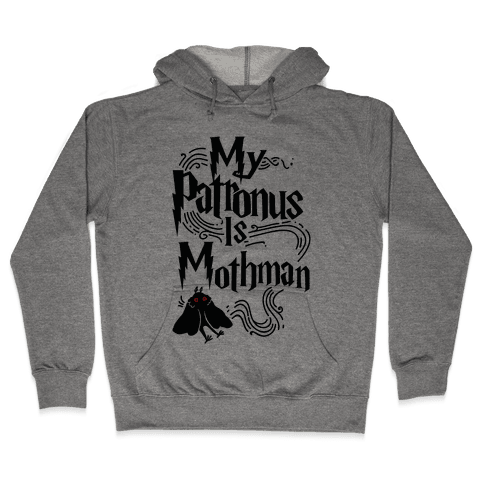 My Patronus is Mothman Hooded Sweatshirt
